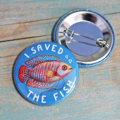 """I Saved The Fish"" Badge"