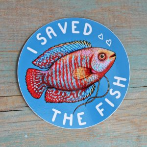 """I Saved The Fish"" Vinyl Sticker"