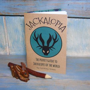 Jackalopia ~ The pocket guide to jackalopes of the world