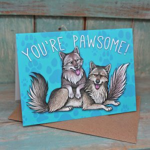 You're Pawsome Greeting Card